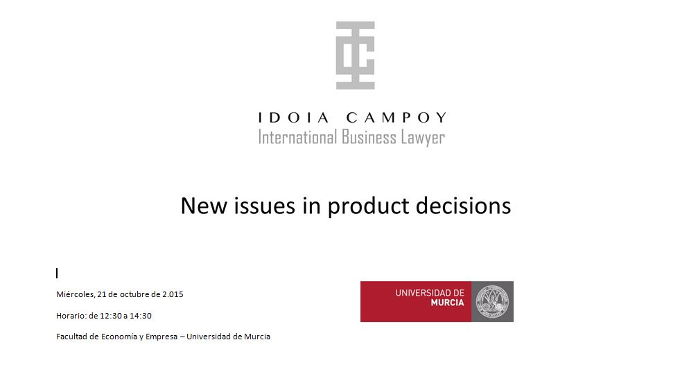 New issues in product decisions